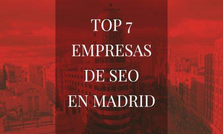 TOP 7 Empresas de SEO en Madrid